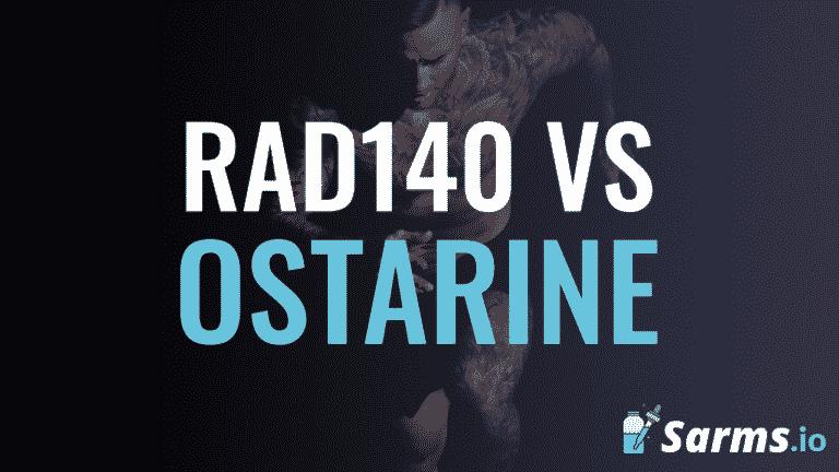 RAD140 vs Ostarine comparisons