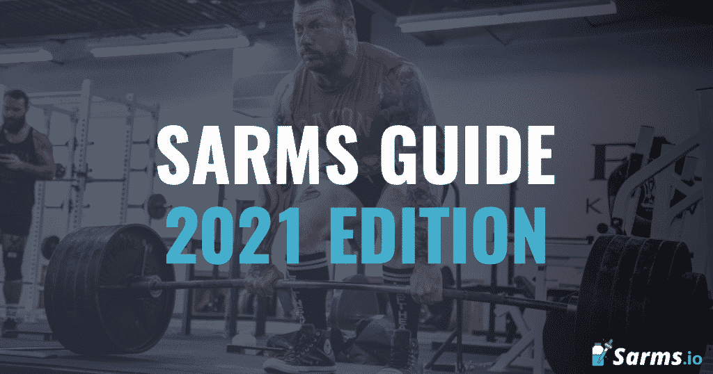 Read my full guide to using sarms in 2021 and beyond.