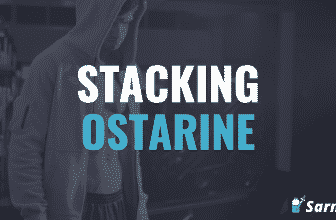How to stack Ostarine with other SARMs